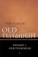 Theologies in the Old Testament Hardback