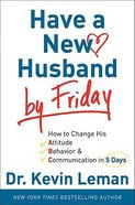 Have a New Husband By Friday Hardback