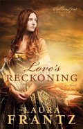 Love's Reckoning (#01 in The Ballantyne Legacy Series) Paperback