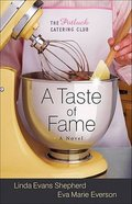 A Taste of Fame (#02 in The Potluck Catering Club Series) Paperback