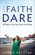 The Faith Dare Paperback