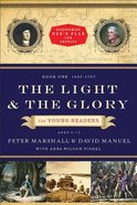 The Light and the Glory For Young Readers (1492-1787) (#01 in Discovering God's Plan For America Series) Paperback