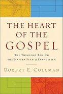 The Heart of the Gospel Paperback