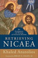 Retrieving Nicaea Hardback