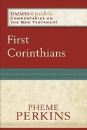 First Corinthians (Paideia Commentaries On The New Testament Series) Paperback
