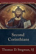 Second Corinthians (Catholic Commentary On Sacred Scripture Series) Paperback