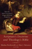 Scripture's Doctrine and Theology's Bible Paperback
