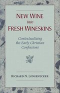 New Wine Into Fresh Wineskins Paperback