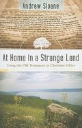 At Home in a Strange Land Paperback