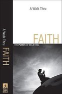 A Walk Thru Faith (New Inductive Bible Study Series)