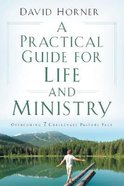 A Practical Guide For Life and Ministry Paperback