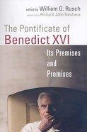 The Pontificate of Benedict Xvi Paperback
