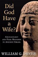 Did God Have a Wife? Paperback