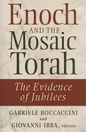Enoch and the Mosaic Torah Paperback