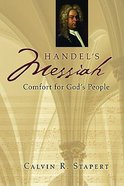 Handel's Messiah Comfort For God's People