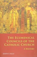 The Ecumenical Councils of the Catholic Church Paperback
