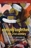 Coming Together in the 21St Century Paperback