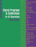 Church Programs and Celebrations For All Generations