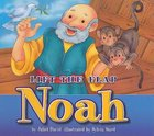 Noah (Lift The Flap Series)