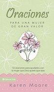 Libro De Oracion Para Un Mujer De Gran Valor (Becoming A Woman Of Worth Prayer Book) Paperback