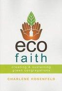 Eco-Faith Paperback
