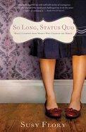 So Long Status Quo Paperback