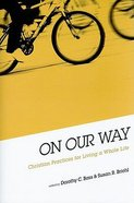 On Our Way Paperback
