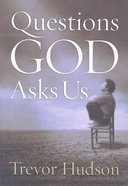Questions God Asks Us Paperback