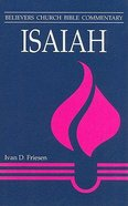 Isaiah (Believer's Church Bible Commentary Series)