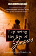 Exploring the Fascinating Life of Jesus Paperback
