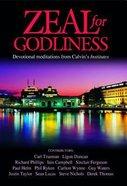 Zeal For Godliness Hardback