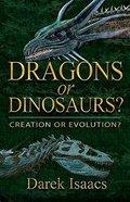 Dragons Or Dinosaurs? Paperback