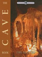 The Cave Book (Wonders Of Creation Series) Hardback
