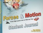 Forces and Motion (Student Journal) (Elementary Science Series) Paperback