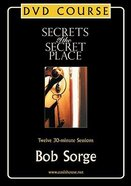 Secrets of the Secret Place DVD