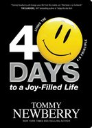 40 Days to a Joy-Filled Life Paperback