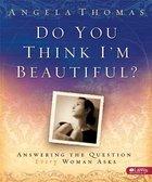 Do You Think I'm Beautiful? (Leader Kit) Paperback