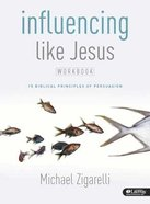 Influencing Like Jesus (Member Book, 5 Sessions) Paperback