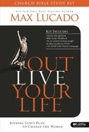 Outlive Your Life (Church Bible Study Kit) Pack