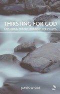 Thirsting For God Paperback