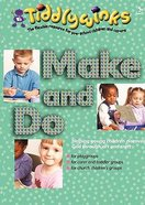 Make and Do (Tiddlywinks Series) Paperback