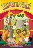 Showstoppers (Ages 5-11) (Holiday Club Series) Paperback