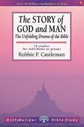 The Story of God and Man (Lifebuilder Bible Study Series) Paperback