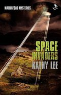Space Invaders (Mallenford Mysteries Series) Paperback