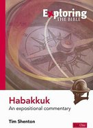 Habakkuk (Exploring The Bible Series)