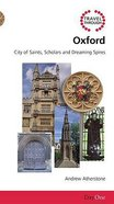 Travel Through Oxford (Day One Travel Guides Series) Paperback