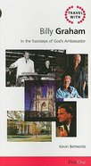 Billy Graham (Travel With Series) Paperback