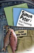 Peter - the Training Years (Pocket Bible People Series) Paperback