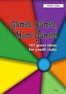 Games, Games, More Games! Paperback