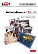 Adventures in Faith (Life Stories Series) Paperback